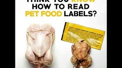 THINK YOU KNOW HOW TO READ A PET FOOD LABEL?