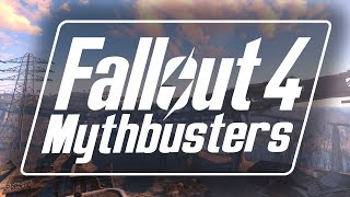 Fallout 4 Mythbusters: Episode 1