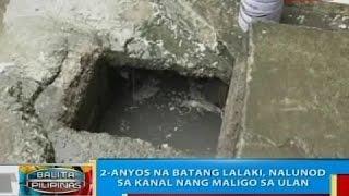 BP: 2-anyos na batang lalaki, nalunod sa kanal nang maligo sa ulan sa Iloilo City