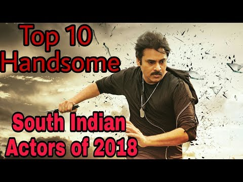 Top 10 Handsome South Indian Actors of 2018