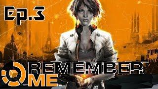 Remember Me - La città del futuro - Ep.3 - [Gameplay ITA]