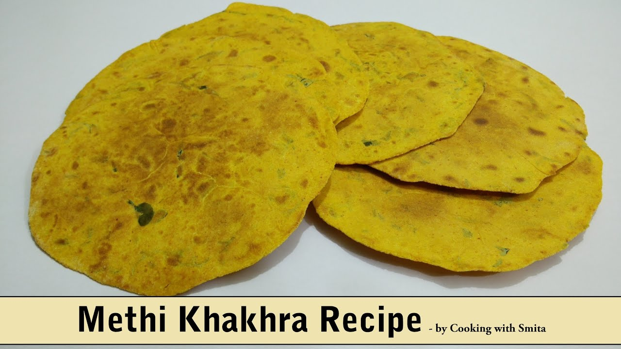 Methi khakhra recipe in hindi by cooking with smita healthy tea its youtube uninterrupted forumfinder Choice Image