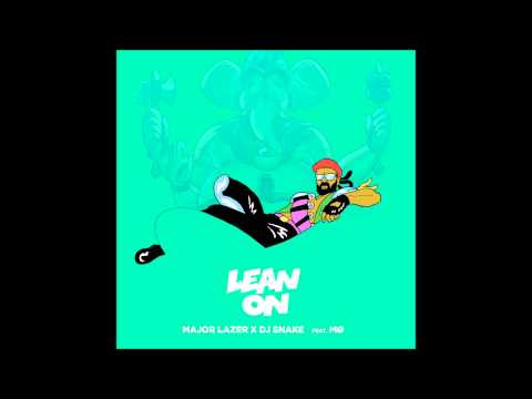 Major Lazer x DJ Snake feat. MØ - Lean On free music mp3 download