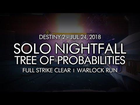 "Solo ""Tree of Probabilities"" Nightfall (Warlock) - July 24, 2018 Reset"