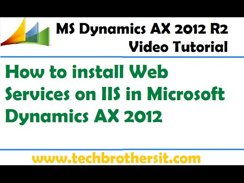 28-How To Install Web Services On IIS In Microsoft Dynamics AX 2012