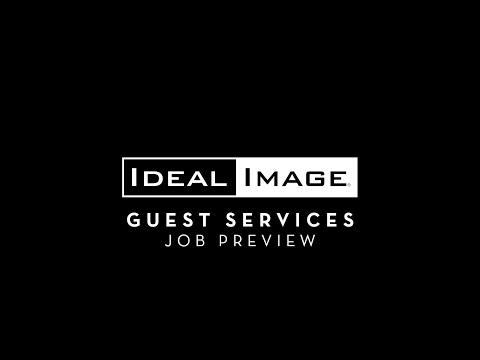 Guest Services - Job Preview - Ideal Images