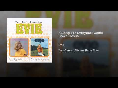 A Song For Everyone: Come Down, Jesus
