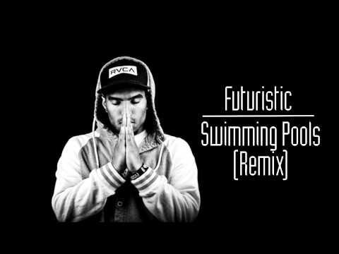 Kendrick Lamar - Swimming Pools (Drank) -Futuristic Remix @OnlyFuturistic