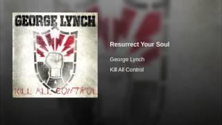 Resurrect Your Soul
