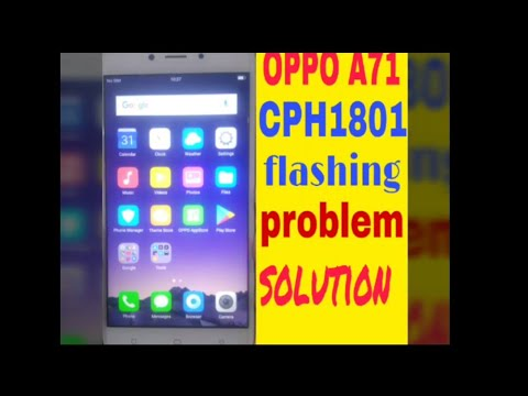 Oppo A71 CPH1801 pattern lock removed and flash done : LightTube