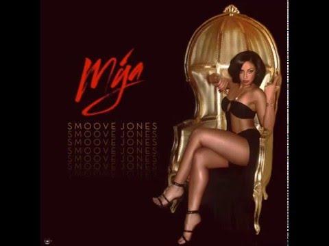 "Mýa  New Album ""Smoove Jones"" - Team You"