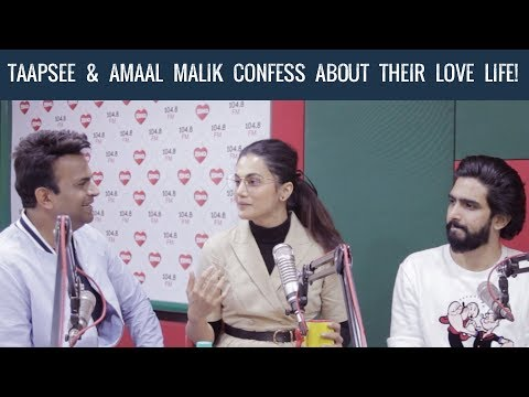 Taapsee & Amaal Malik confess about their love life! #Badla