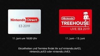 Nintendo @ E3 2019 Tag 1 - Nintendo Direct | E3 2019 und Nintendo Treehouse: Live