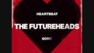 The Futureheads-Heartbeat Song