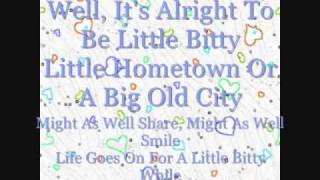 Little Bitty By Alan Jackson Lyrics On Screen