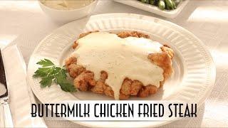Buttermilk Chicken Fried Steak with Cream Gravy