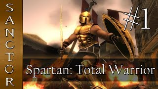 THIS IS SPARTA! - Spartan: Total Warrior w/Sanctor - Ep. 1