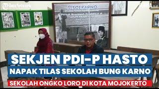 Sekjen PDIP, Hasto Napak Tilas Sekolah Ongko Loro, Sekolah Bung Karno Semasa Kecil di Kota Mojokerto