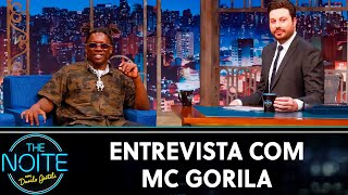 Entrevista com Mc Gorila | The Noite (19/11/19)
