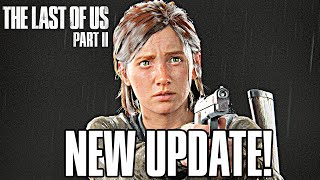 The Last of Us 2: NEW UPDATE COMING - GROUNDED MODE + SECRET MODE COMING!