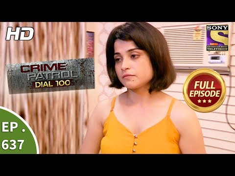 Thumbnail: Crime Patrol Dial 100 - क्राइम पेट्रोल - Ep 637 - Full Episode - 24th October, 2017