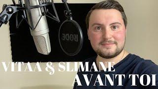 VITAA & SLIMANE - AVANT TOI (cover)