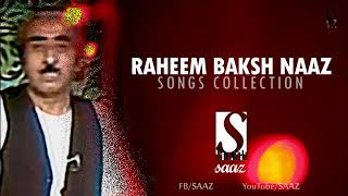Raheem Baksh Naaz Songs Collection