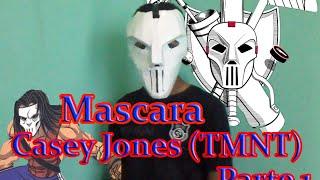 Mascara Casey Jones (TMNT) parte 1