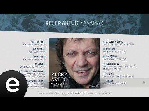 Yaşamak (Recep Aktuğ) Official Audio #yaşamak #recepaktuğ
