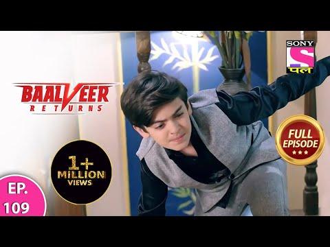 Baalveer Returns   Full Episode   Episode 109   14th January, 2021