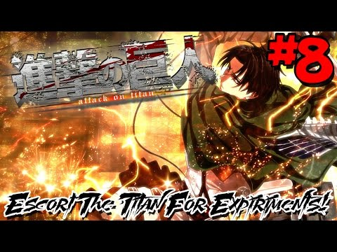 ESCORT THE TITAN FOR EXPERIMENTS! | Attack on Titan Wings of Freedom (PS4 Gameplay) - Episode 8