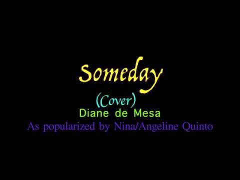 Someday - Angeline Quinto/Nina (Cover) - Diane de Mesa