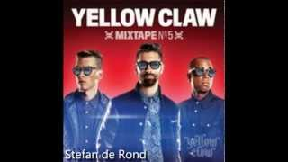 Yellow Claw Mixtape #5 (Full mixtape)