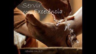 Servir com Excelência - Rev. Robson Siqueira