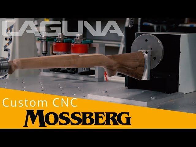 Mossberg Rifles Custom CNC | Laguna Tools