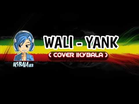 Yank - Wali ( COVER )