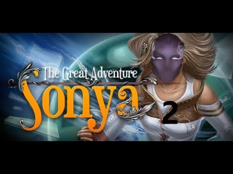 Sonya The Great Adventure   Part 2   Protagonist Incompetence |