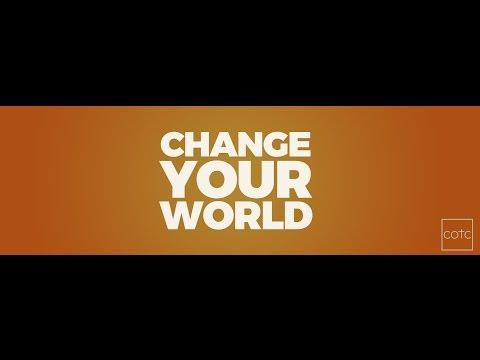 Change Your World, Week 2: Confidence • Stan Pavkovich, COTC Family
