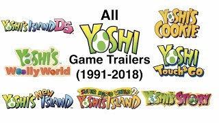 All Yoshi Game Trailers (1991-2018)