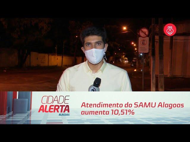 Atendimento do SAMU Alagoas aumenta 10,51% nos primeiros 4 meses de 2020