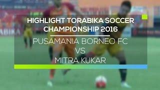 Video Gol Pertandingan Pusamania Borneo FC vs Mitra Kukar