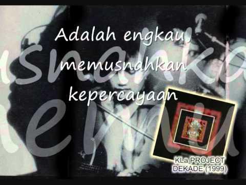 KLa Project - Bahagia Tanpamu Still With Lyrics