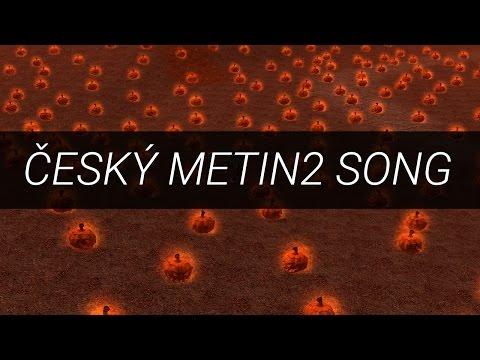 ČESKÝ METIN2 SONG