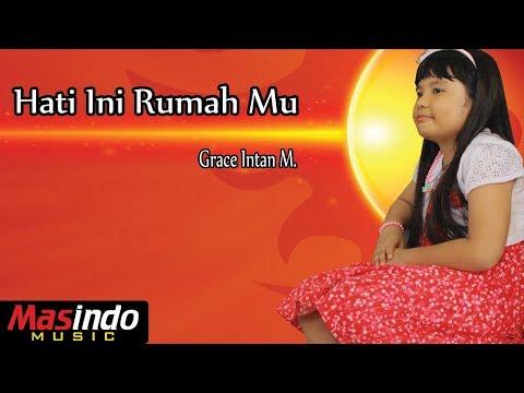 Hati Ini Rumah Mu - Cover by Grace Intan M.