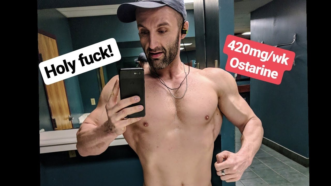 Ostarine (mk2866) 420mg/week — fucking crazy insane pump all
