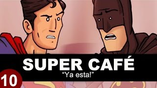 Super Cafe: Batman v Superman - Ya esta!