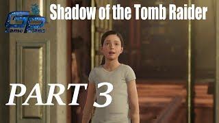 Shadow of the Tomb Raider Walkthrough Gameplay Part 3- PC || GamePlans
