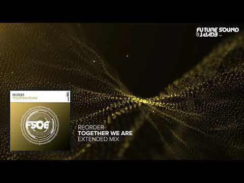 ReOrder - Together We Are (Extended Mix)