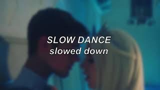 AJ Mitchell ft. Aטa Max - Slow Dance   Slowed Down
