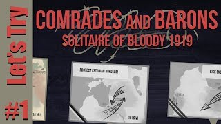 Let's Try: Comrades and Barons - Solitaire of Bloody 1919 - Part 1